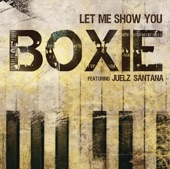 Boxie - Let Me Show You