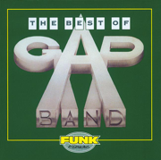 Funk Essentials: The Best of the Gap Band - The Gap Band - The Gap Band