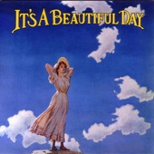 It's a Beautiful Day - White Bird