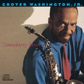 Grover Washington, Jr. - Keep in Touch