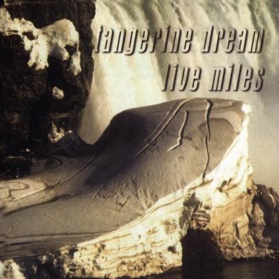 Live Miles - Tangerine Dream