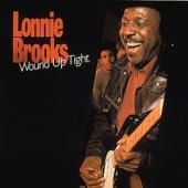 Lonnie Brooks - Got Lucky Last Night