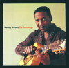 The Anthology: 1947-1972 - Muddy Waters
