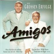 Amigos: Die grossen Erfolge - Amigos - Amigos