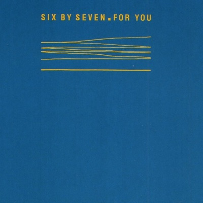 For You - EP - Six By Seven
