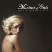 Martini DJ Cafe presents: Ibiza 2012 Sexy Music, Lounge Music and Chillout Bar Music Classics Sueno Latino del Mar