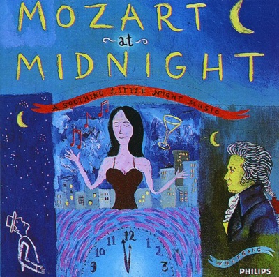 Mozart at Midnight: A Soothing Little Night Music - Various Artists album