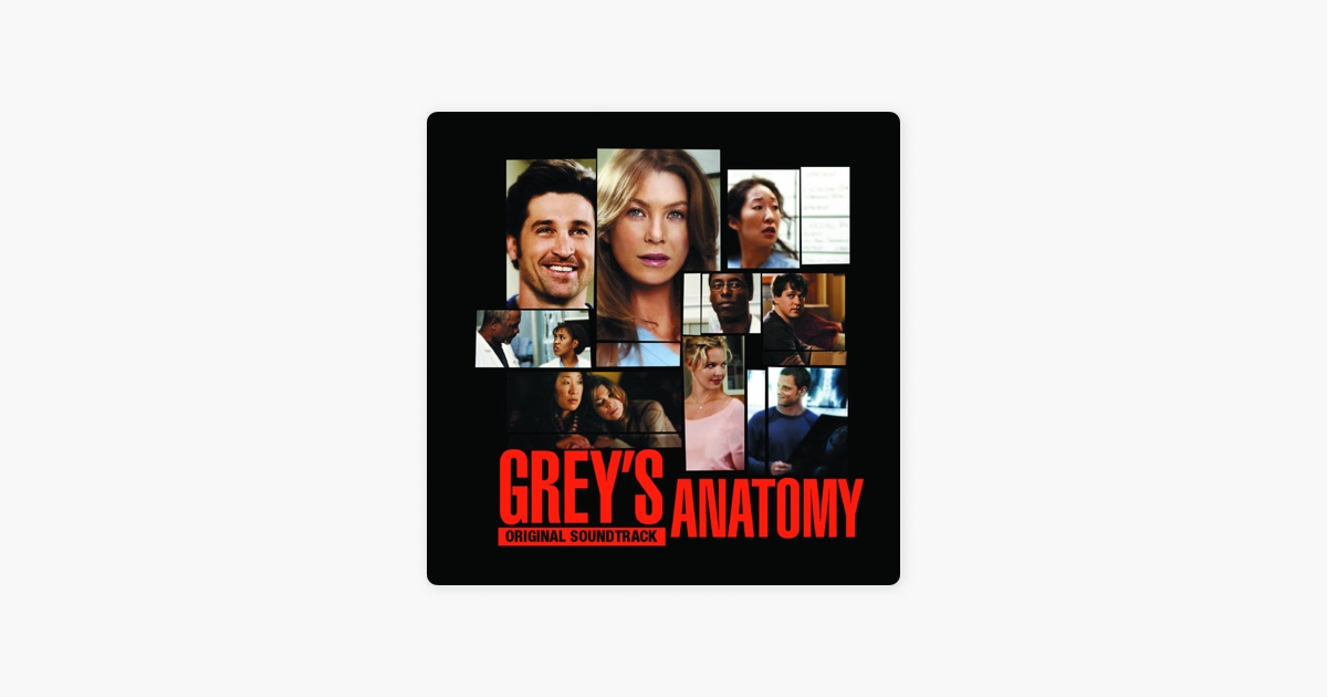 Grey\'s Anatomy (Original Soundtrack) by Various Artists on Apple Music