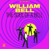 William Bell - Never Like This Before