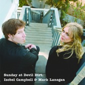 Isobel Campbell, Mark Lanegan - The Flame That Burns