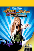 Hannah Montana and Miley Cyrus - Best of Both Worlds Concert