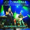 John Mayall & The Bluesbreakers - 70th Birthday Concert (Live)  artwork