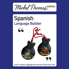 fbb4372df133b Michel Thomas Method  Spanish Language Builder (Unabridged)  Unabridged  Nonfiction