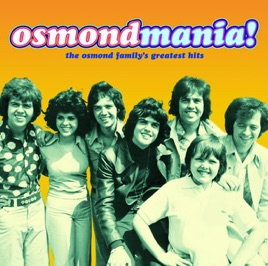osmondmania osmond family greatest hits by the osmonds