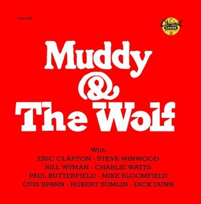 Muddy & The Wolf - Muddy Waters & Howlin' Wolf album