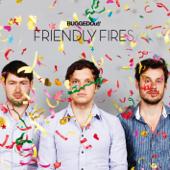 Stay Here - Friendly Fires, Azari & III