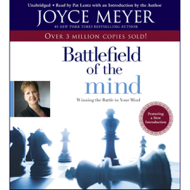 The Battlefield of the Mind: Winning the Battle in Your... (Unabridged) audiobook