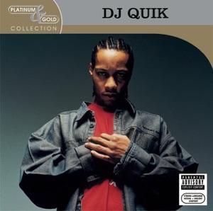 DJ Quik: Platinum & Gold Collection