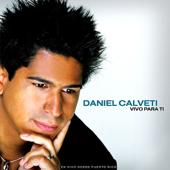 Venimos a la Fuente (En Vivo) - Daniel Calveti