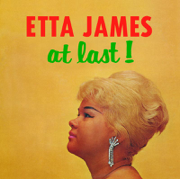 At Last! (Extra Tracks) - Etta James - Etta James