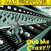 Mad Professor - Your Rights/My Rights