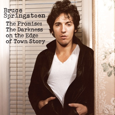 The Promise: The Darkness on the Edge of Town Story - Bruce Springsteen