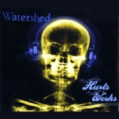 Watershed - Can't Be Myself
