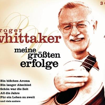Meine größten Erfolge - Roger Whittaker