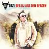 Der DJ aus den Bergen - DJ Ötzi