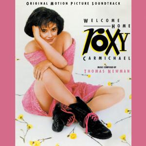 Thomas Newman - Welcome Home, Roxy Carmichael (Original Motion Picture Soundtrack)