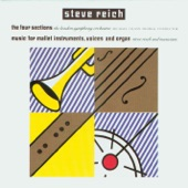 Steve Reich/London Symphony Orchestra/Michael Tilson Thomas - The Four Sections - I. Strings (With Winds and Brass)