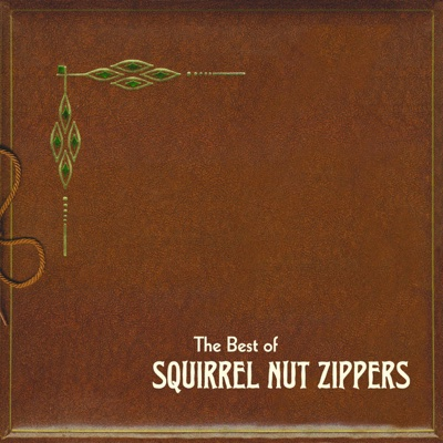 Hell - Squirrel Nut Zippers song