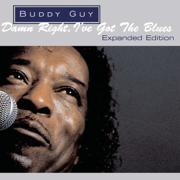 Damn Right, I've Got the Blues (Expanded Edition) - Buddy Guy - Buddy Guy