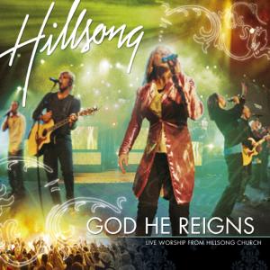 Hillsong Worship - God He Reigns