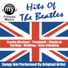 Hits of the Beatles (Non-Stop Mix for Cardio Workouts, Treadmill, Walking, Jogging, Elliptical and Stair Climber) - My Fitness Music