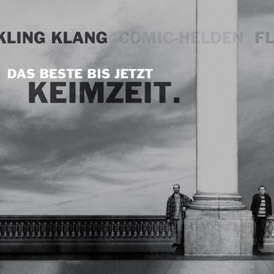 Kling Klang - Das Beste bis jetzt - Keimzeit