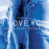 I LOVE YOU~尾崎豊コレクション (オルゴールミュージック)