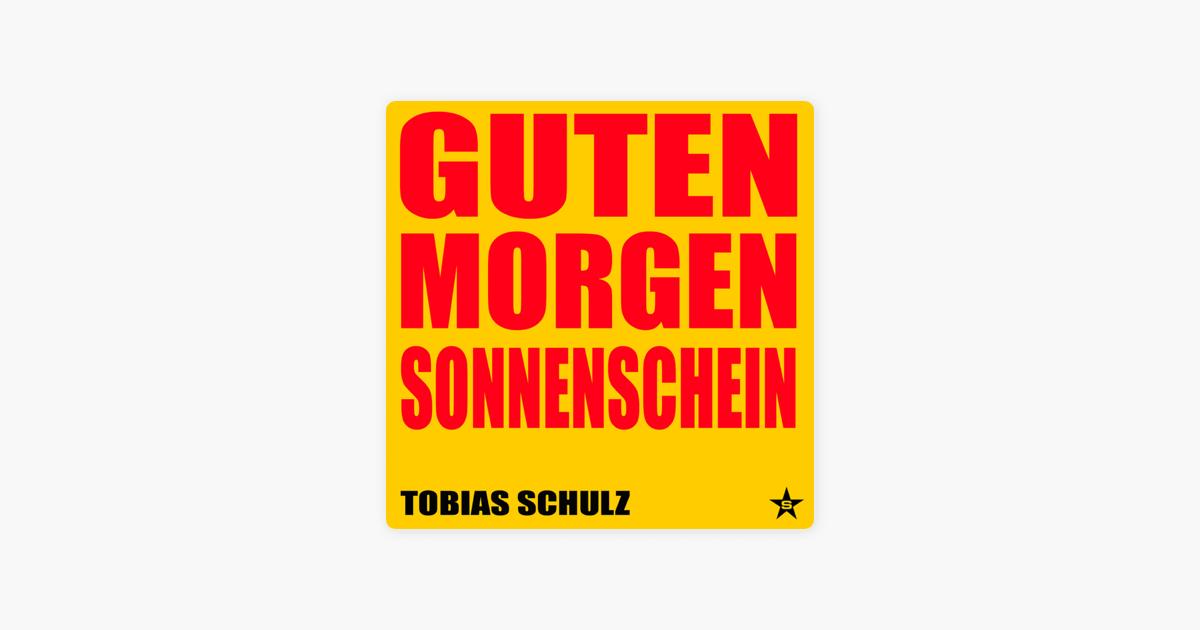 Guten Morgen Sonnenschein By Tobias Schulz