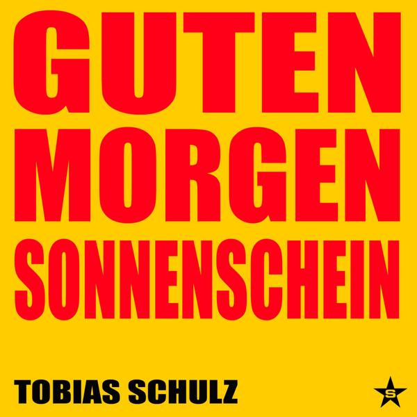 Guten Morgen Sonnenschein Von Tobias Schulz