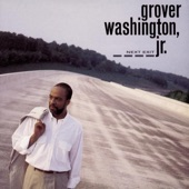 Grover Washington Jr. - Greene Street (Album Version)