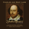 Tales from Shakespeare (Unabridged) - Charles Lamb and Mary Lamb