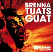 Joe Williams Band - Brenna tuats guat