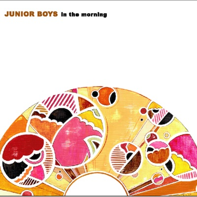 In the Morning - Single - Junior Boys