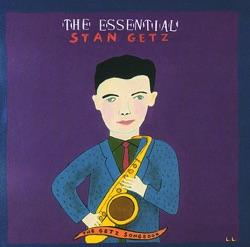 View album Stan Getz - The Essential Stan Getz