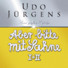 Aber bitte mit Sahne I+II (Jubiläumsedition) - Udo Jürgens