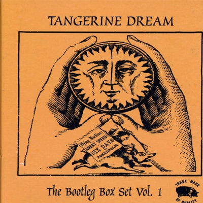 The Bootleg Box Set, Vol. 1 - Tangerine Dream
