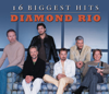Diamond Rio - Diamond Rio: 16 Biggest Hits  artwork