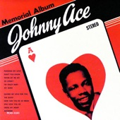 Johnny Ace - Saving My Love For You