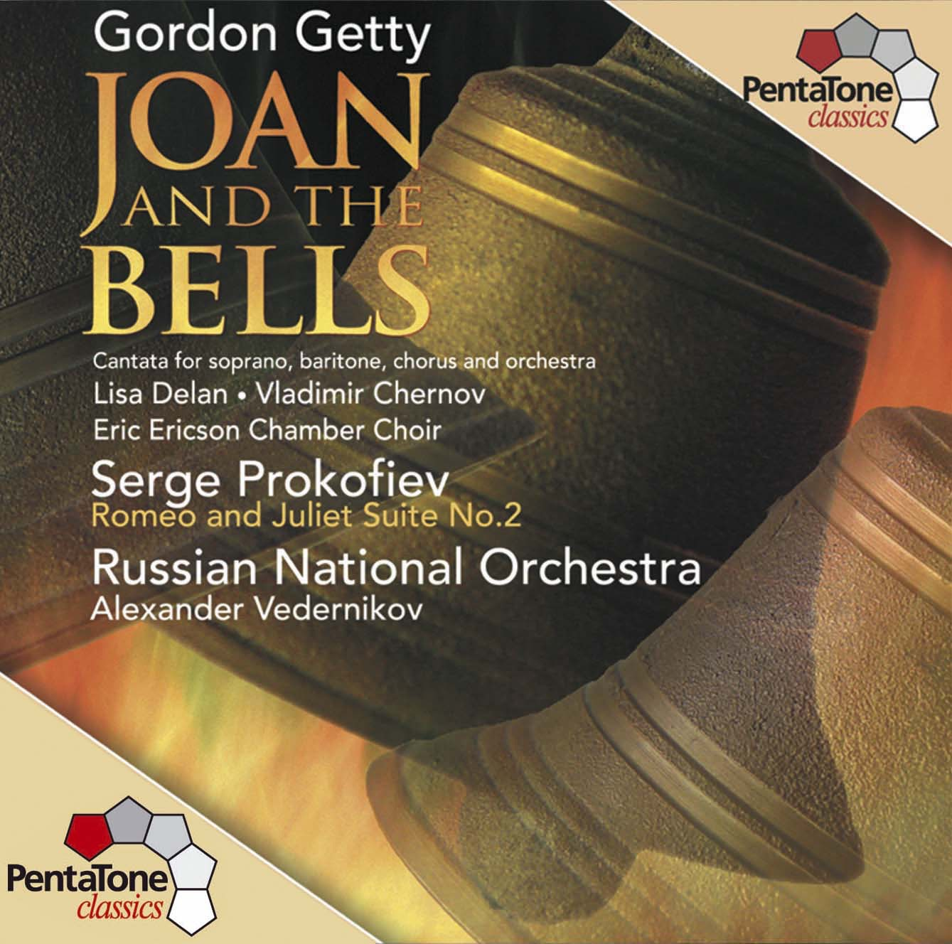 Getty: Joan and the Bells - Prokofiev: Romeo and Juliet