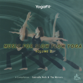 Music for Slow Flow Yoga Vol.2
